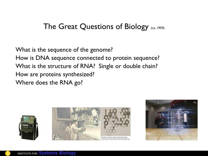 The Great Questions of Biology