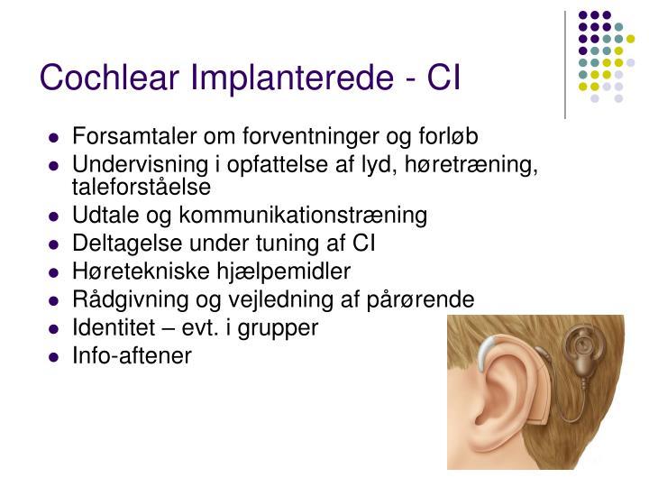 Cochlear Implanterede - CI