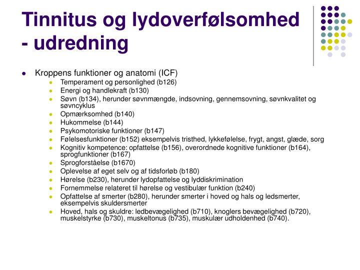 Tinnitus og lydoverfølsomhed - udredning