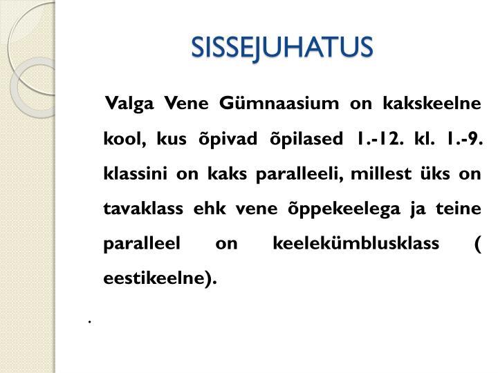 SISSEJUHATUS
