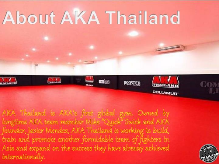About AKA Thailand