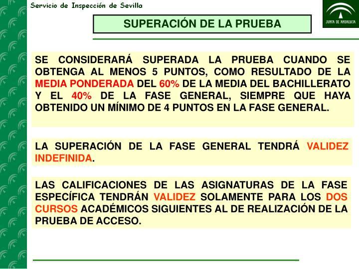 SUPERACIÓN DE LA PRUEBA