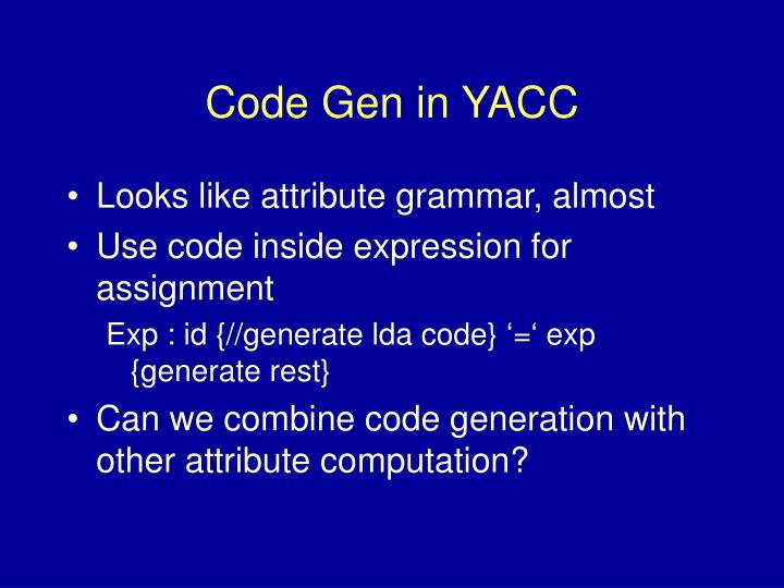 Code Gen in YACC