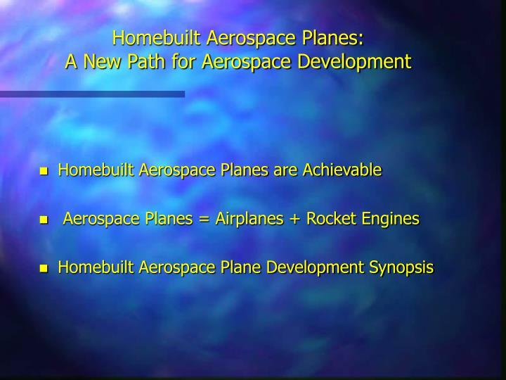 Homebuilt Aerospace Planes: