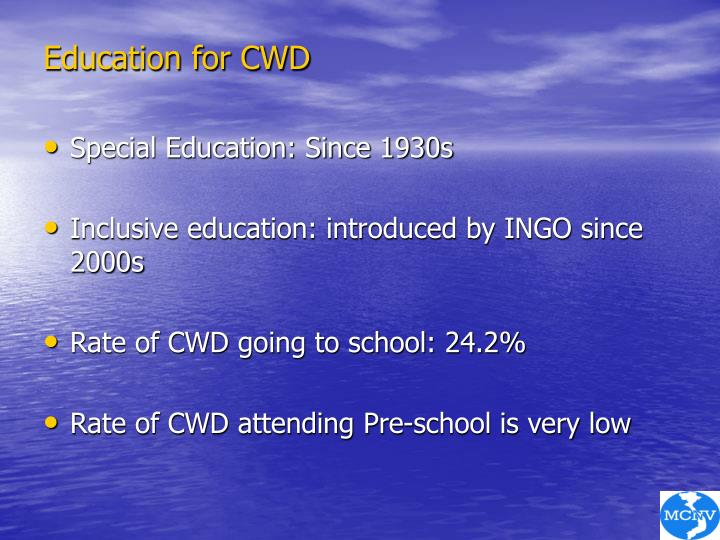 Education for CWD