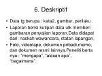 6 deskriptif