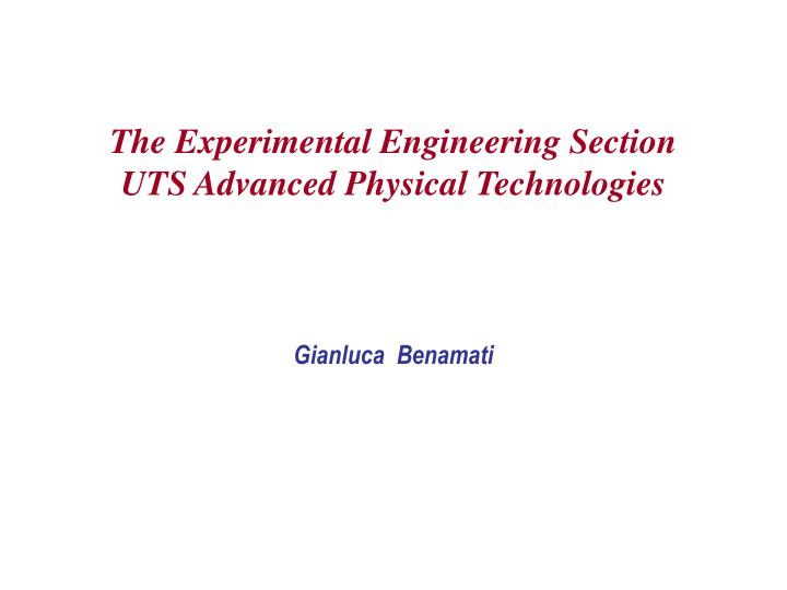 The Experimental Engineering Section