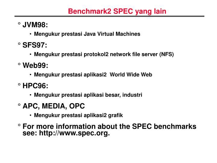 Benchmark2 SPEC yang lain