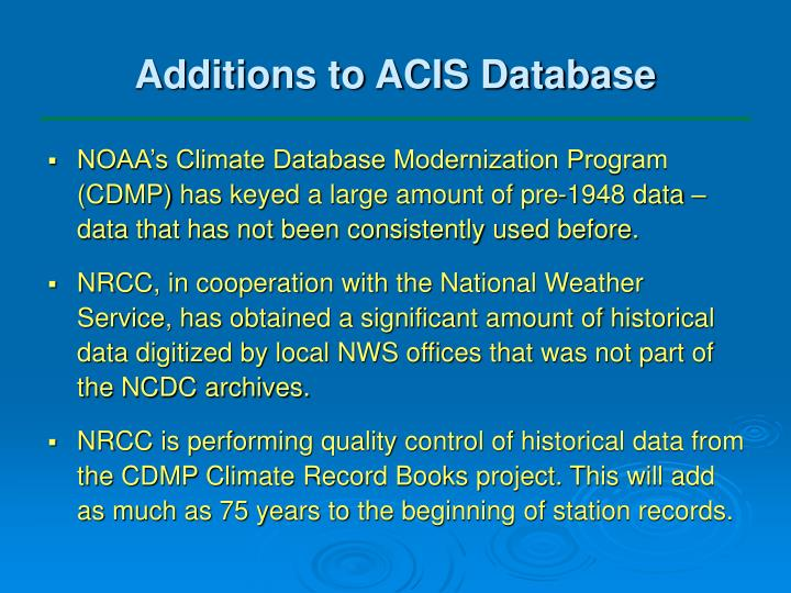 Additions to ACIS Database