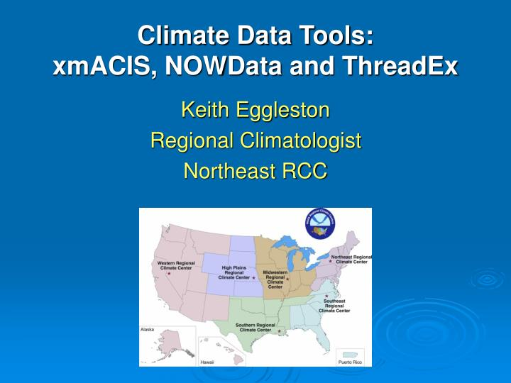 Keith eggleston regional climatologist northeast rcc