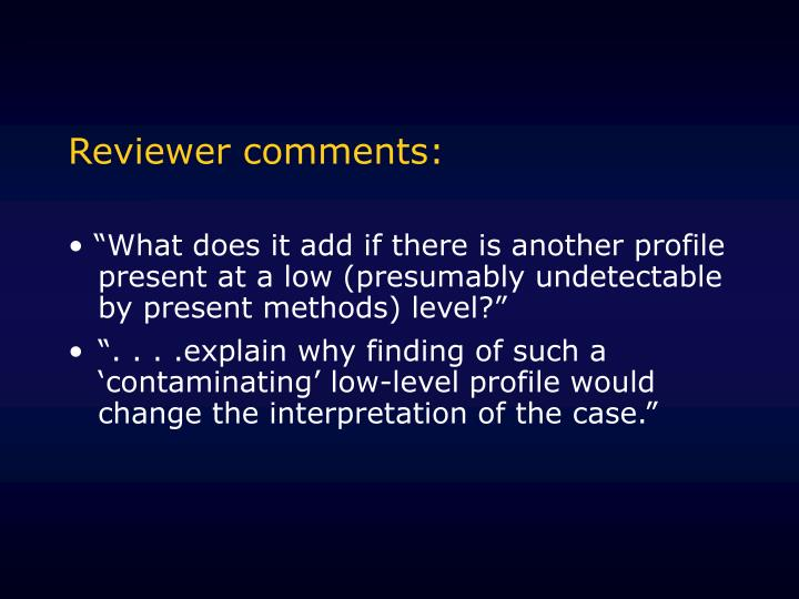 Reviewer comments: