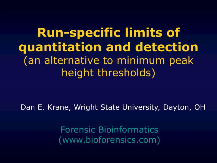 Run-specific limits of quantitation and detection