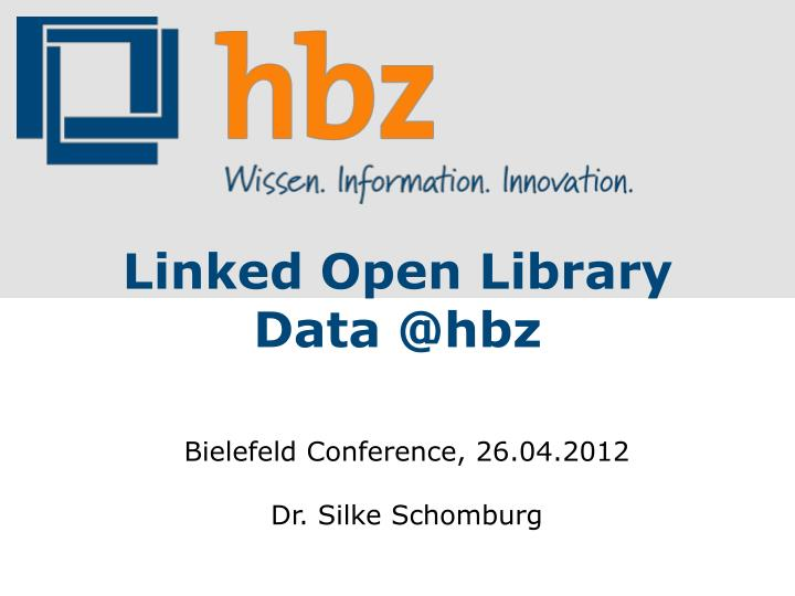 Linked Open Library Data @hbz