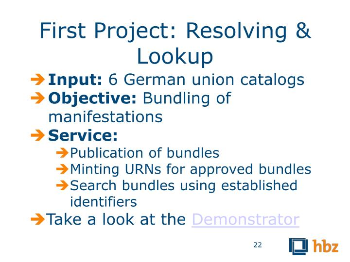 First Project: Resolving & Lookup