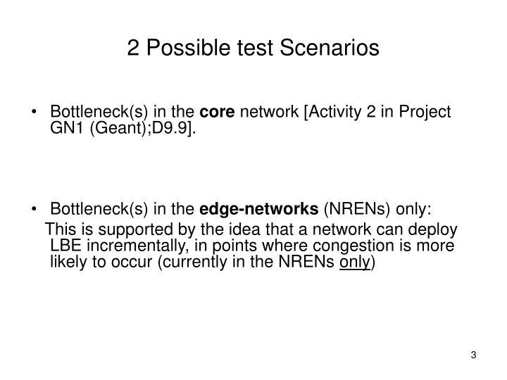 2 Possible test Scenarios