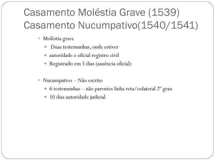 Casamento Moléstia Grave (1539)