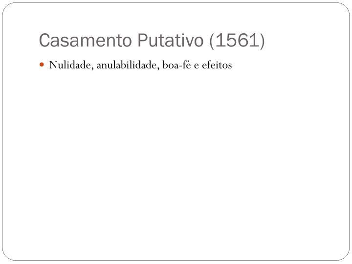 Casamento Putativo (1561)