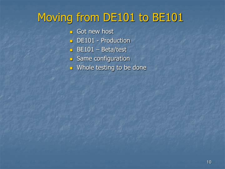 Moving from DE101 to BE101
