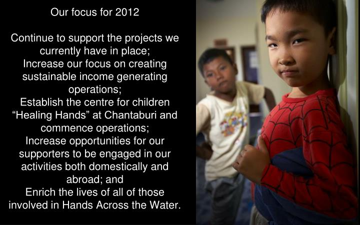 Our focus for 2012