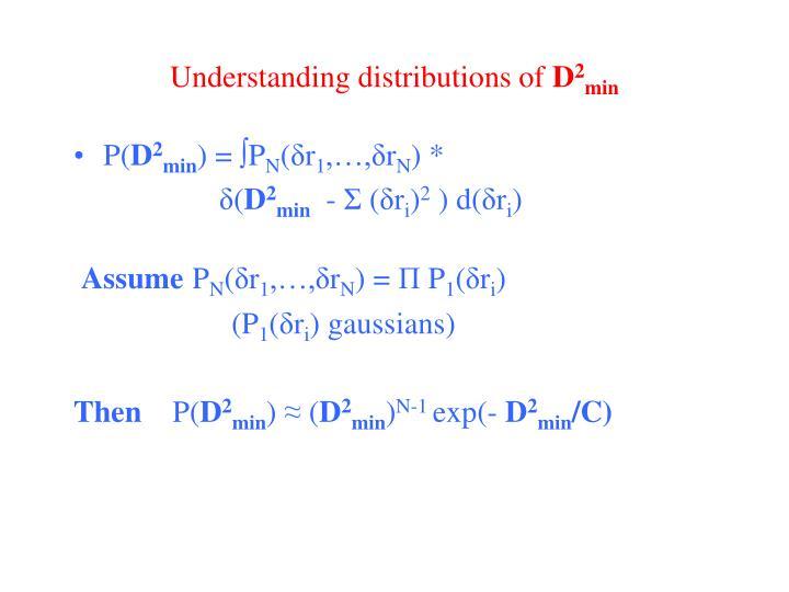 Understanding distributions of