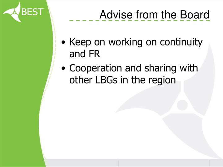 Advise from the Board