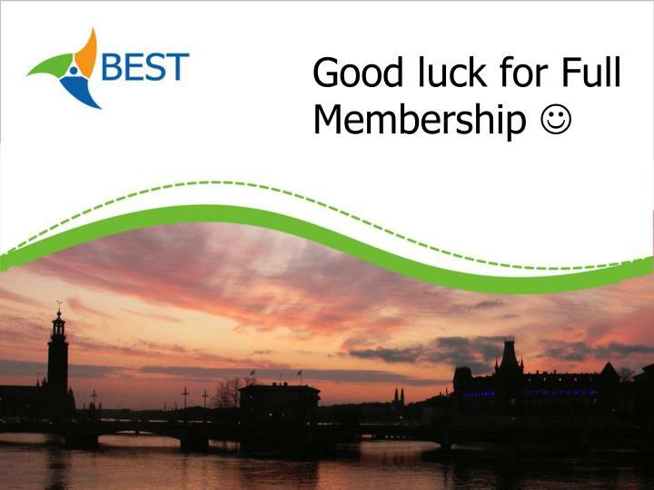 Good luck for Full Membership