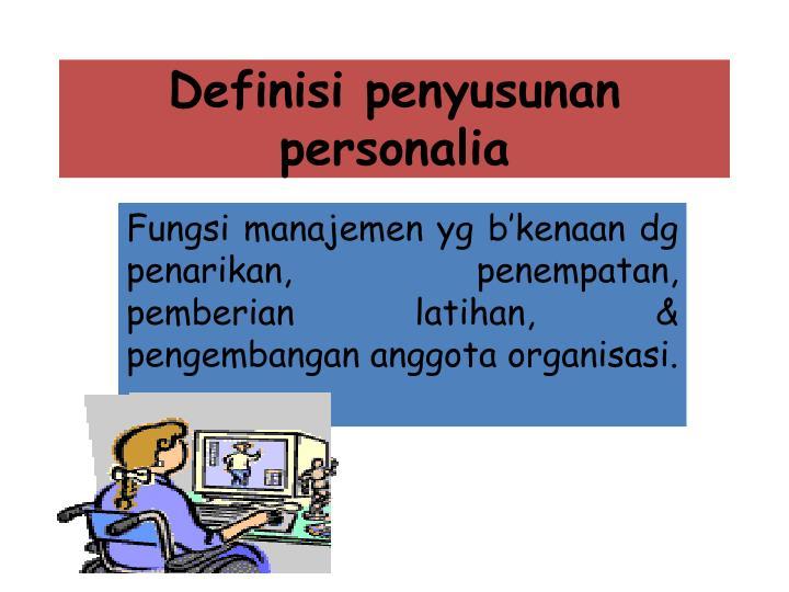 Definisi penyusunan personalia