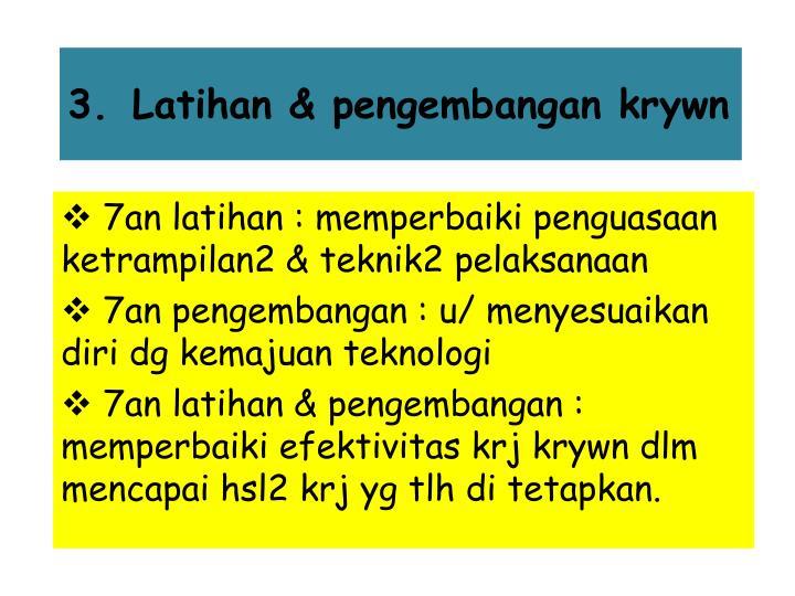 Latihan & pengembangan krywn
