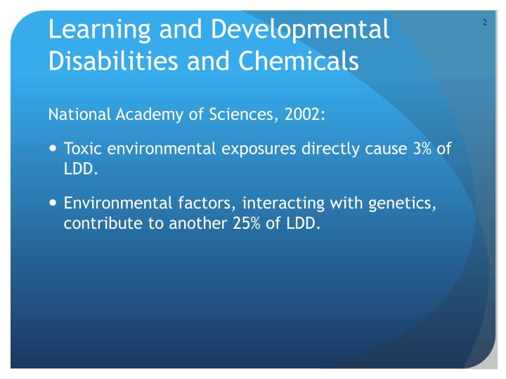 Learning and developmental disabilities and chemicals