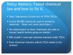 policy matters failed chemical law and how to fix it