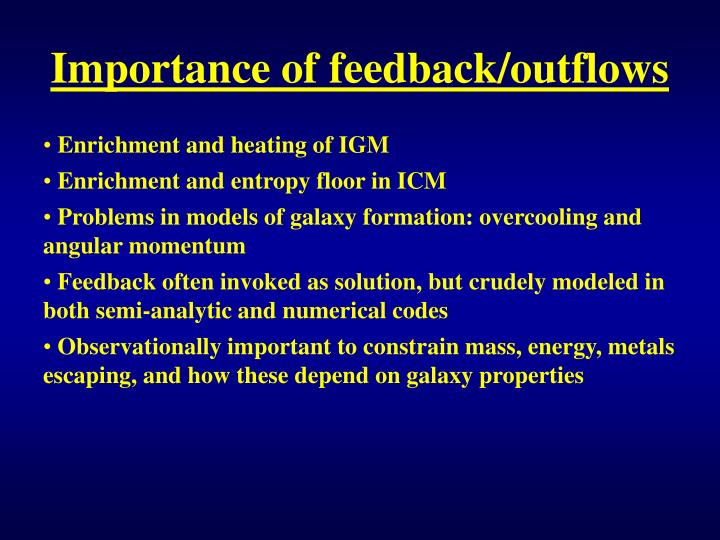 Importance of feedback/outflows