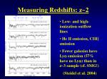 measuring redshifts z 21