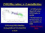 nii h a ratios z 2 metallicities1