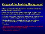 origin of the ionizing background