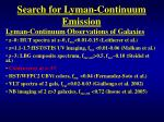 search for lyman continuum emission