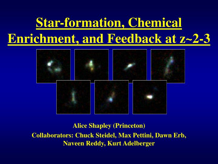 Star formation chemical enrichment and feedback at z 2 3