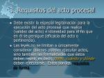 3 requisitos del acto procesal1