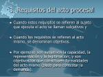 3 requisitos del acto procesal3