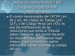 actos de comunicaci n del rgano jurisdiccional notificaciones
