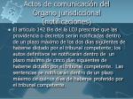 actos de comunicaci n del rgano jurisdiccional notificaciones1