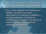 actos del rgano jurisdiccional plazos para emitir resoluciones2