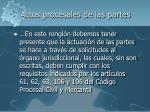 actos procesales de las partes