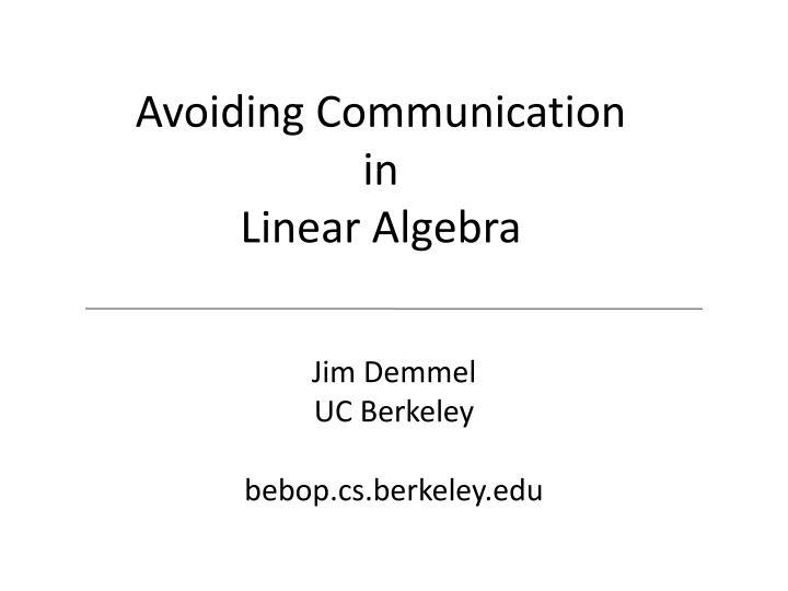 Avoiding Communication