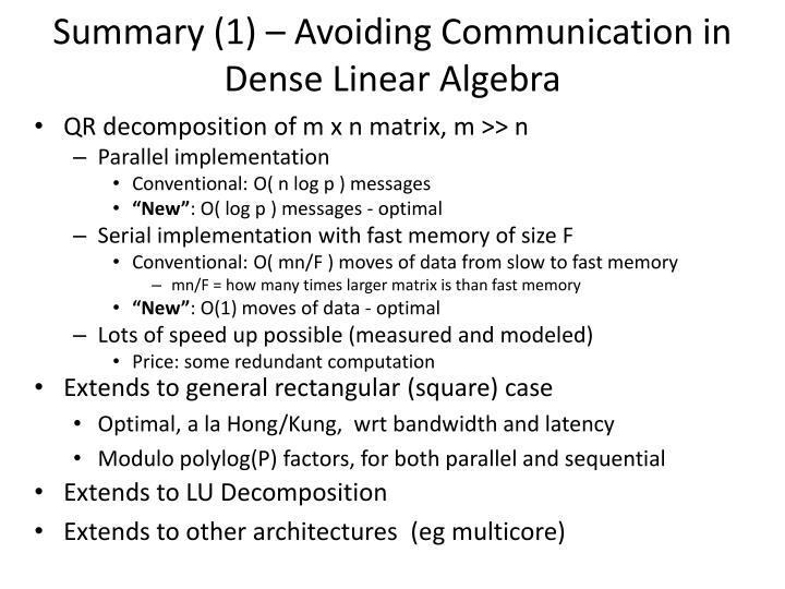 Summary (1) – Avoiding Communication in Dense Linear Algebra