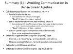 summary 1 avoiding communication in dense linear algebra