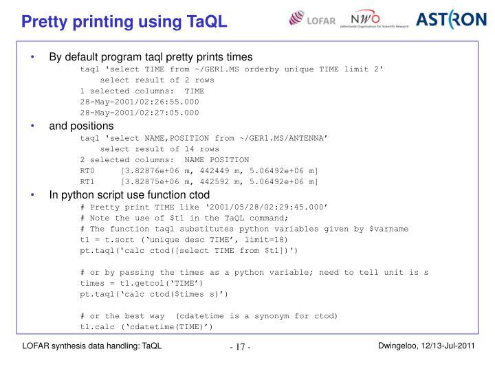 Pretty printing using TaQL