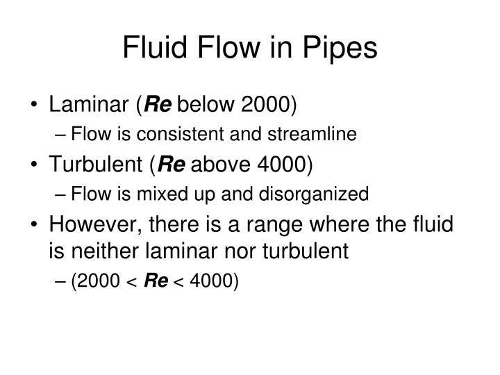 Fluid Flow in Pipes