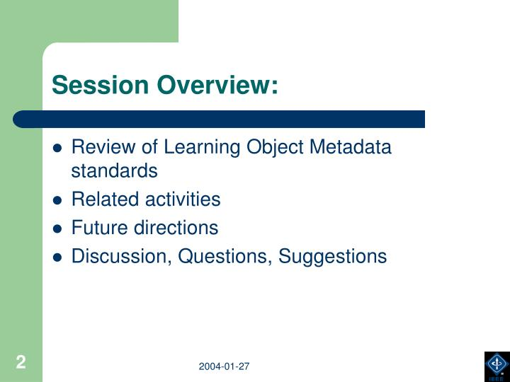 Session Overview: