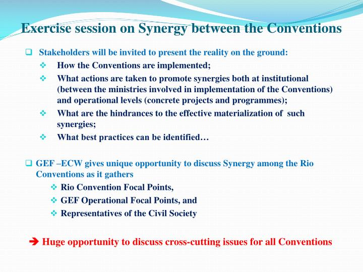 Exercise session on Synergy between the Conventions
