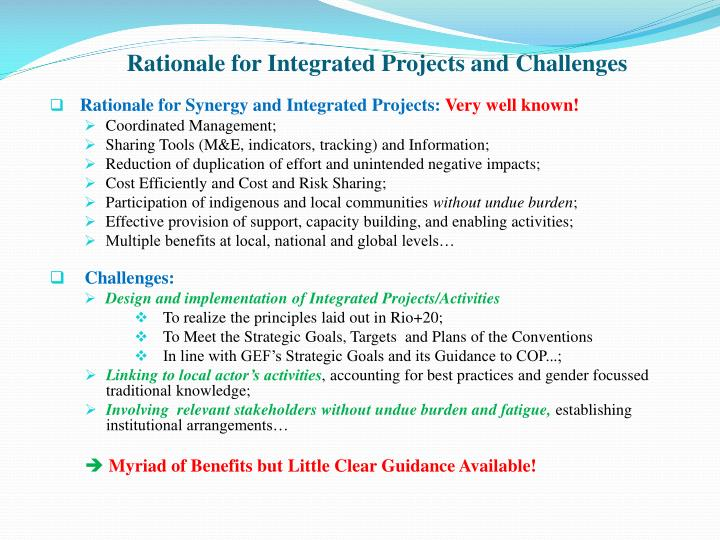 Rationale for Integrated Projects and Challenges